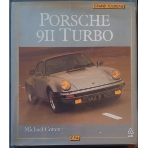 PORSCHE 911 TURBO , Grand tourisme / Cotton Michael / Edition EPA-9782851201720