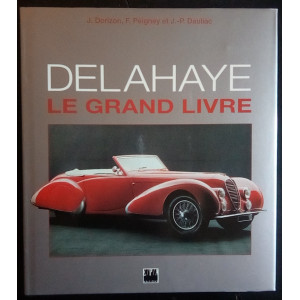 DELAHAYE LE GRAND LIVRE / Jacques Dorizon / Edition EPA-9782851204400