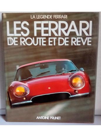 Les FERRARI DE ROUTE ET DE REVE (2° édition) / Antoine PRUNET / Edition EPA-9782851201041