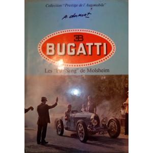 """BUGATTI , Les """"Pur Sang"""" de Molsheim / Pierre DUMONT / Edition EPA-2851200437"""