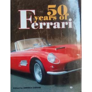 50 Years Of FERRARI / Andrea Curami / Edition Motorbooks -9780760304549