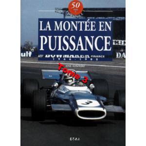 50 Ans de Formule 1 : Tome 3, La montée en puissance : 1966-1982 / José Rosinski / Editions ETAI-9782726884652