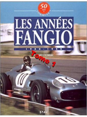 50 Ans de Formule 1 : Tome 1, Les années Fangio / Gérard Crombac / Editions ETAI-9782726883365