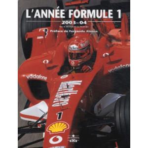 L'Année Formule 1 - Edition 2003-2004 / Luc Domenjoz / Editeur Chronosports-9782847070347
