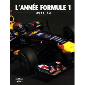 L'Année Formule 1 - Edition 2011-2012 / Luc Domenjoz / Editeur Chronosports-9782847071719