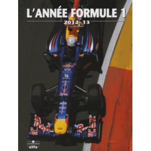L'Année Formule 1 - Edition 2012-2013 / Luc Domenjoz / Editeur Chronosports-9782847071757