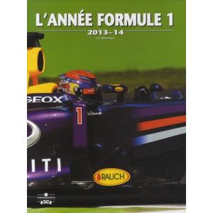 L'Année Formule 1 - Edition 2013-2014  /Luc Domenjoz / Editeur Chronosports-9782847071603