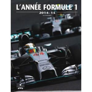L'Année Formule 1 - Edition 2014-2015 / Luc Domenjoz / Editeur Chronosports-9782847071788