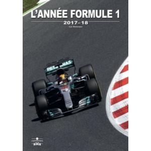 L'Année Formule 1 - Edition 2017-2018 / Luc Domenjoz / Editeur Chronosports-9782847071894
