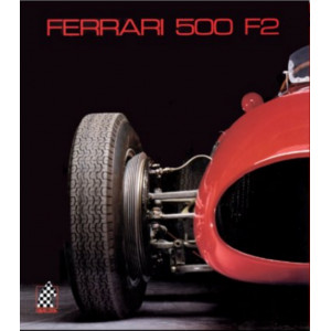 FERRARI 500 F2 - N°3 / Doug Nye / Edition Cavalleria-9783905268027
