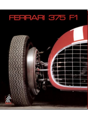 FERRARI 375 F1 - N°4  / Gino Rancati, Pietro Carrieri / Edition Cavalleria-9783905268034