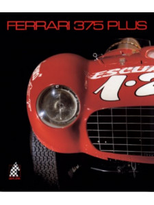 FERRARI 375 PLUS - N°6 / Doug NYE, Pietro CARRIERI / Edition -9783905268058