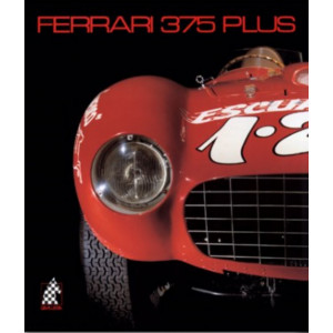FERRARI 375 PLUS - N°6 / Doug NYE, Pietro CARRIERI / Edition -9783905268058