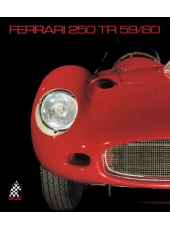 FERRARI 250 TR 59/60 - N°8 / Doug NYE / Edition Cavalleria-9783905268072