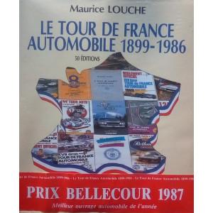 LE TOUR DE FRANCE AUTOMOBILE 1899-1986 (1° EDITION)  / Maurice LOUCHE-9782950073815