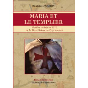 Marie et le Templier / Béatrice Nourry / Edition du Petit Pavé-9782847126341