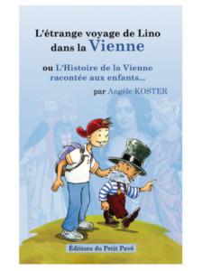 L'Histoire de la Vienne racontée aux enfants / Angèle Koster / Edition du Petit Pavé-9782847126105