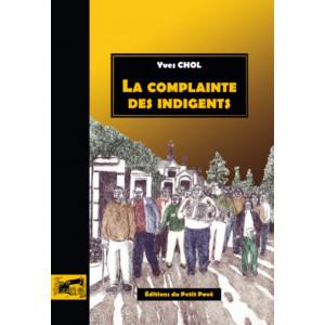 La complainte des indigents / Yves Chol / Edition du  petit pave-9782847126099