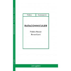 Rataconniculer / Bernard Larré / Édition Les Cygnes-9782369443254