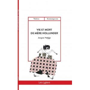 Vie et mort de Mère Hollunder / Jacques Hadjaje / Édition Les Cygnes-9782369443131