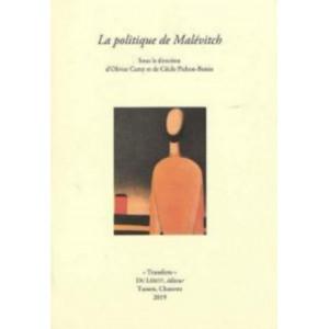 La politique de Malévitch / Olivier Camy et Cécile Pichon-Bonin / Edition du Lérot-9782355481406