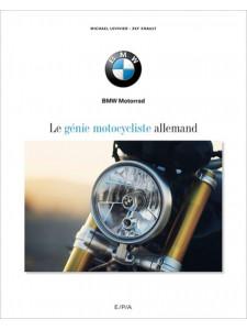BMW, LE GENIE MOTOCYCLISTE ALLEMAND