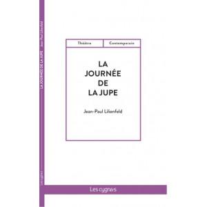 La journée de la jupe / Jean-Paul Lilienfeld / Édition Les Cygnes-9782369443285