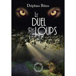 LE DUEL DES LOUPS / Delphine BILIEN / Editions annickjubien-9782956730675