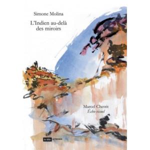L'Indien au-delà des miroirs / Simone Molina / Edition Tête à l'envers-9791092858334