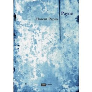 Payne / Florent Papin / Edition Tête à l'envers-9791092858303