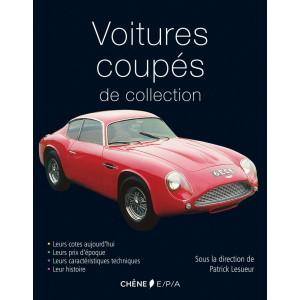 Voitures coupés de collection / Patrick Lesueur / Edition EPA-9782851207821
