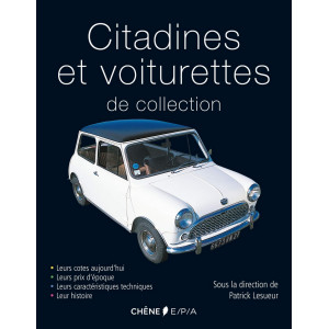 Citadines et voiturettes de collection / Patrick Lesueur / Edition EPA-9782851208088