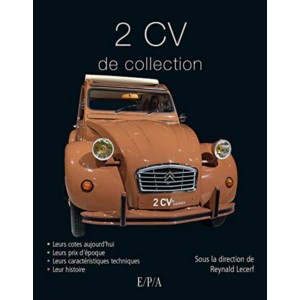 2CV DE COLLECTION / Reynald Lecerf / Edition EPA-9782851207135