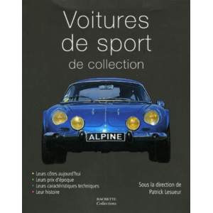 Voitures de Sport de collection / Marc-Antoine Colin / Edition Hachette-9782846344418