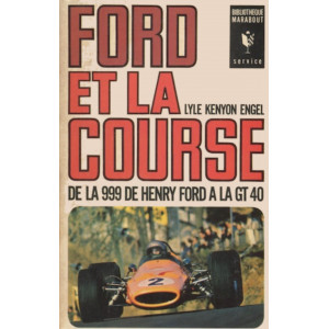 Ford et la Course / Lyle Kenyon Engel / EDITIONS MARABOUT-MS116