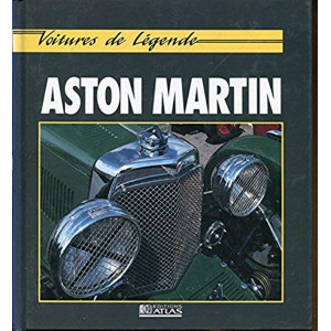 ASTON Voitures de légende / Nixon Chris / Editions ATLAS-9782731212181