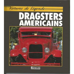 DRAGSTERS AMERICIANS Voitures de légende / MIKE KEY / Editions ATLAS-9782731214826