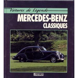 MERCEDES-BENZ CLASSIQUES Voitures de légende / David sparrow / Edition ATLAS-9782731214185