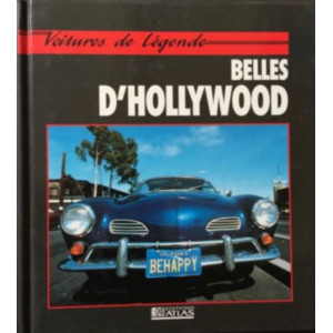 BELLES D'HOLLYWOOD Voitures de légende / Colin Burnham / Edition ATLAS-9782731214208