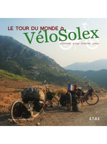 Le tour du monde à VéloSolex / Paul-Henri Vanthournout / Edition ETAI-9782726895993