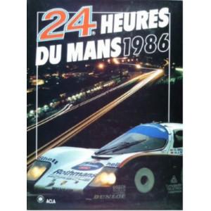 24 heures du Mans 1986 / Christian Moity et Jean-Marc Teissèdre / Edition ACLA-2865190687