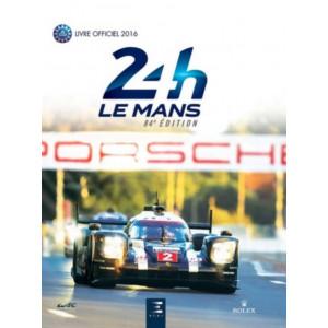 24 heures du Mans 2016 / Jean-Marc Teissèdre, Alain Bienvenu / Edition ETAI-9791028301422