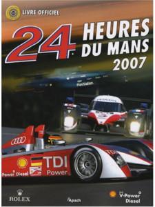 24 heures du Mans 2007 / Christian MOITY, Jean-Marc Teissedre / Edition APACH-9782930354446