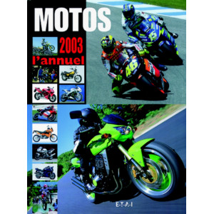Motos 2003 l'annuel / Jean-Philippe Tournois / Editions ETAI-9782726893517