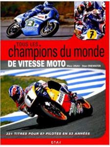 Tous les champions du monde de vitesse moto / Marc Unau / Edition ETAI-9782726885918
