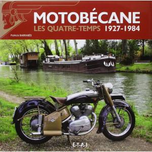 Motobécane - Les quatre-temps 1927-1984 / Patrick Barrabès / Editions ETAI - 1° edition-9782726896921