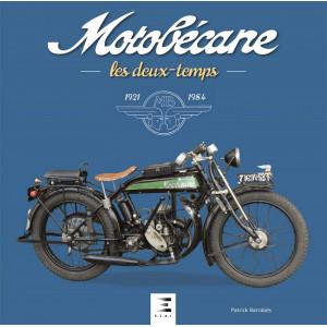 Motobécane Les deux-temps 1921-1984 / Patrick Barrabès / Edition ETAI-9781028303358
