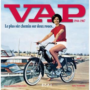 VAP 1944-1967 Le plus sûr chemin sur deux roues / Didier Mahistre / Edition ETAI-9782726888735