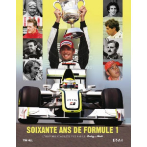 Soixante-ans de Formule 1 : L'histoire complète vue par le Daily Mail / Edition ETAI-9782726895412
