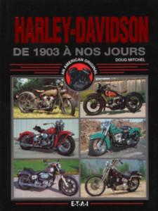 Harley-Davidson : De 1903 à nos jours / Doug Mitchel / Edition ETAI-9782726884775-OCCASION